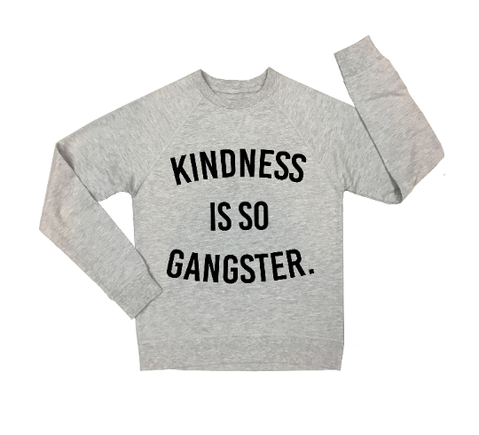 Kindness is So Gangster Crew (Adult)
