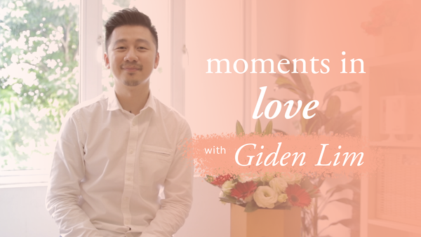 Moments in Love with Giden Lim