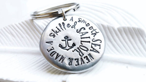 A Smooth Sea Never Made a Skilled Sailor Anchor |  Motivational Keychain