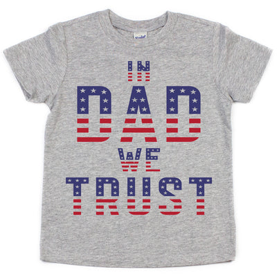 In DAD We Trust Kids Tee