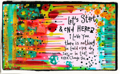 Let's Start & End Here... I Love You