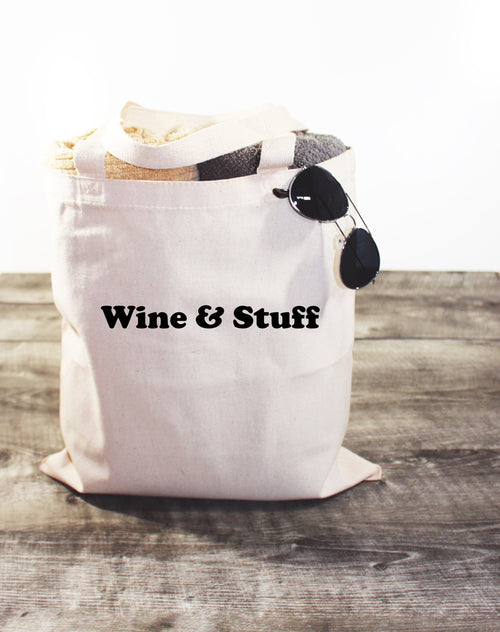 WINE & STUFF - CANVAS TOTE BAG - LITTLE FOOT CLOTHING CO.