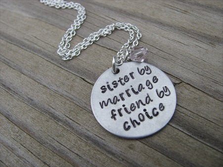 "Sister in Law Necklace- ""sister by marriage friend by choice"" - Hand-Stamped Necklace with an accent bead of your choice"