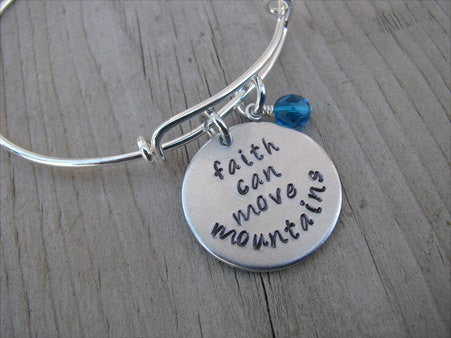 "Faith Can Move Mountains Bracelet- ""faith can move mountains"" - Hand-Stamped Bracelet- Adjustable Bangle Bracelet with an accent bead of your choice"