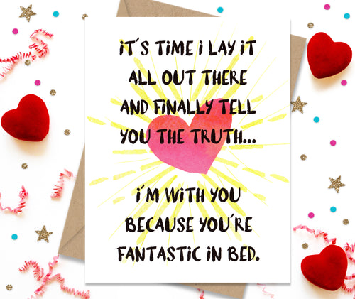 Lay It on the Line, You're fantastic in Bed - Funny Greeting Card