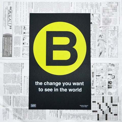 """BE THE CHANGE"" PRINT"