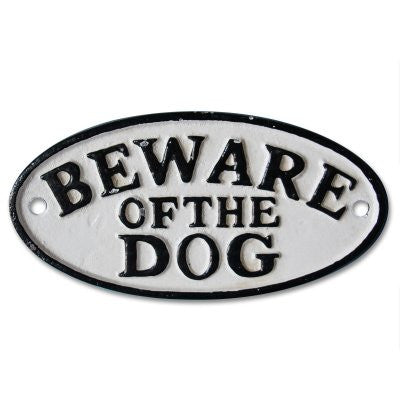 Beware Dog cast iron vintage door sign
