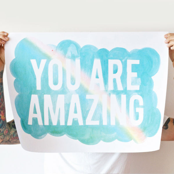 You are amazing rainbow poster - Six Things