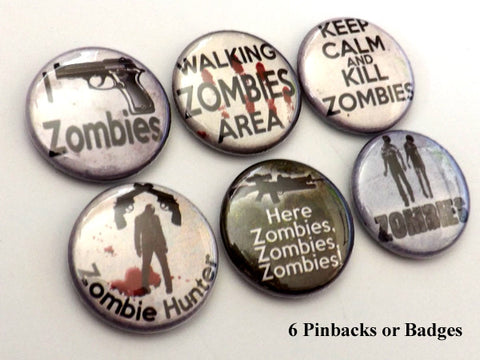 Zombie Hunter PINBACK BUTTONS pins badges keep calm kill halloween party favors-Art Altered