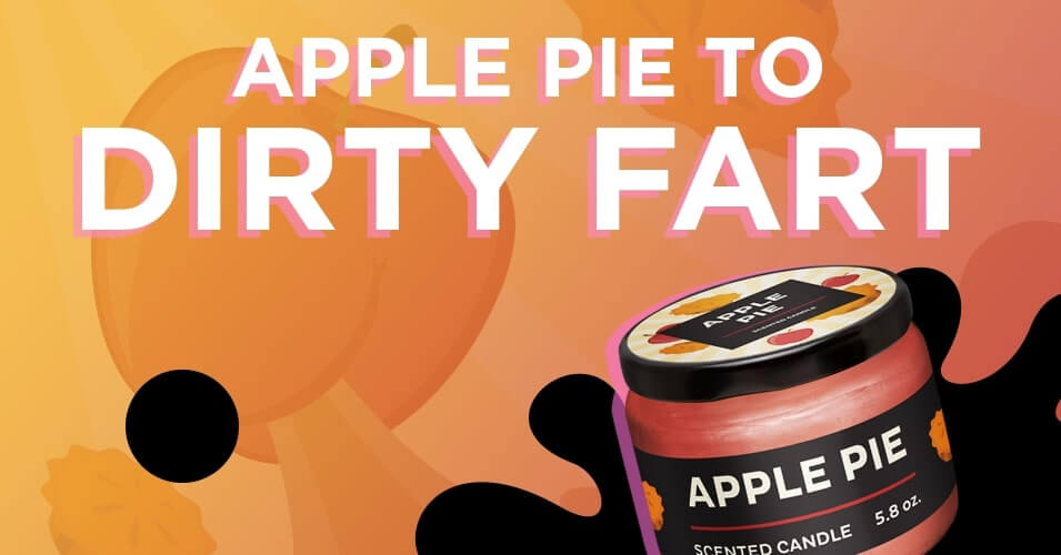 apple pie to dirty fart smell