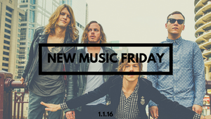 New Music Friday [ January 1, 2016 ]