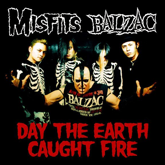Misfits/Balzac: Day The Earth Caught Fire Split CD Single - Misfits Records