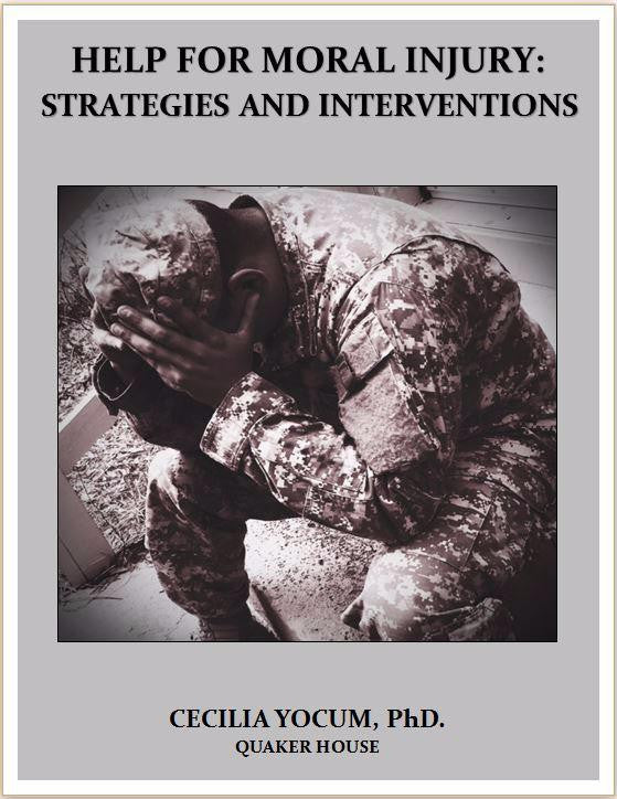 Help for Moral Injury : Strategies and Interventions