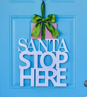 Santa Stop Here Wreath Alternative