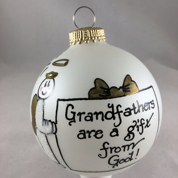 Grandfathers are a gift from God!