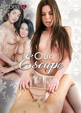 Our Escape Adult DVD