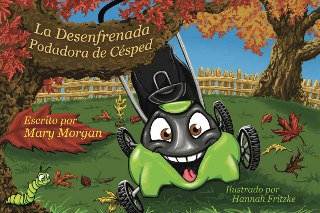 La Desenfrenada Podadora Césped: The Runaway Lawnmower (Spanish)