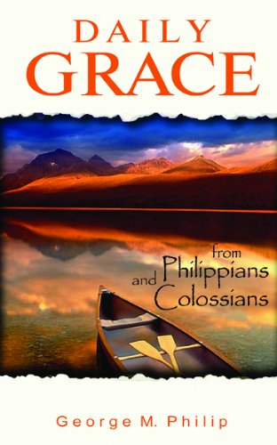 Daily Grace: From Philippians and Colossians