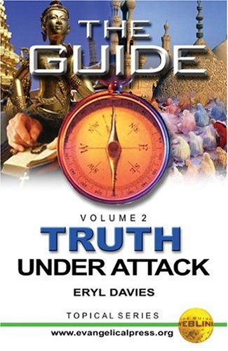 The Guide: Truth Under Attack Vol 2