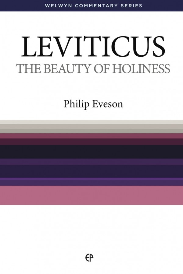 WCS Leviticus: The Beauty of Holiness