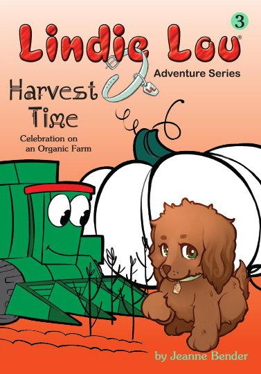 Harvest Time (HARDCOVER) - Lindie Lou Adventure Series Book 3