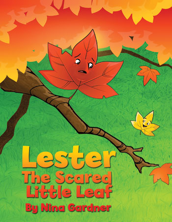 Lester, The Scared Little Leaf