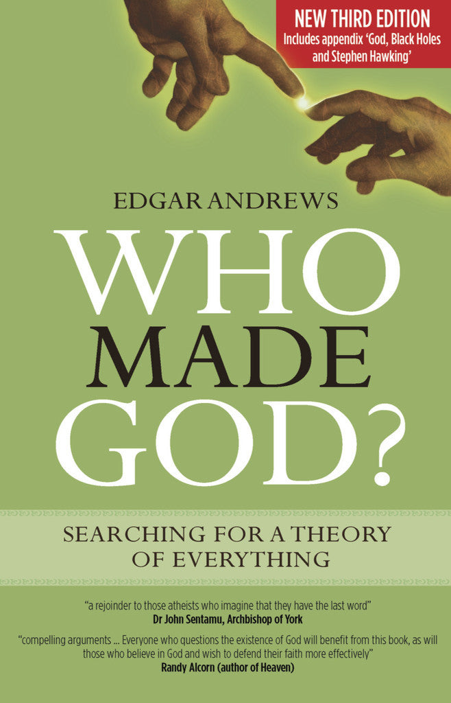 Who Made God? Third Edition