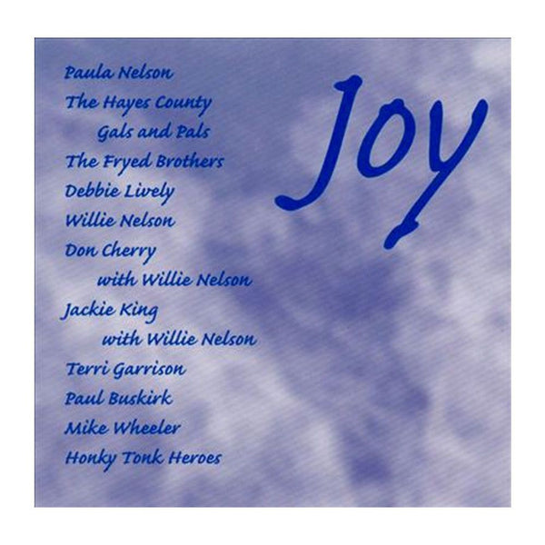 Willie Nelson and Friends - Joy
