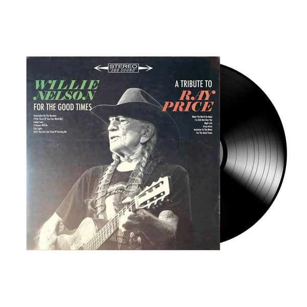 Willie Nelson - For the Good Times: A Tribute to Ray Price LP