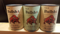 Can of Bull Sh*t™ (Novelty item) Original, Personalized or Limited Edition (bullshit)