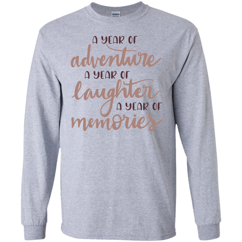 A year of adventure A year of laughter a year of memories  LS Tshirt