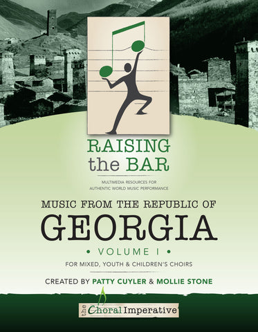 Raising the Bar: Music from the Republic of Georgia (book + dvd)