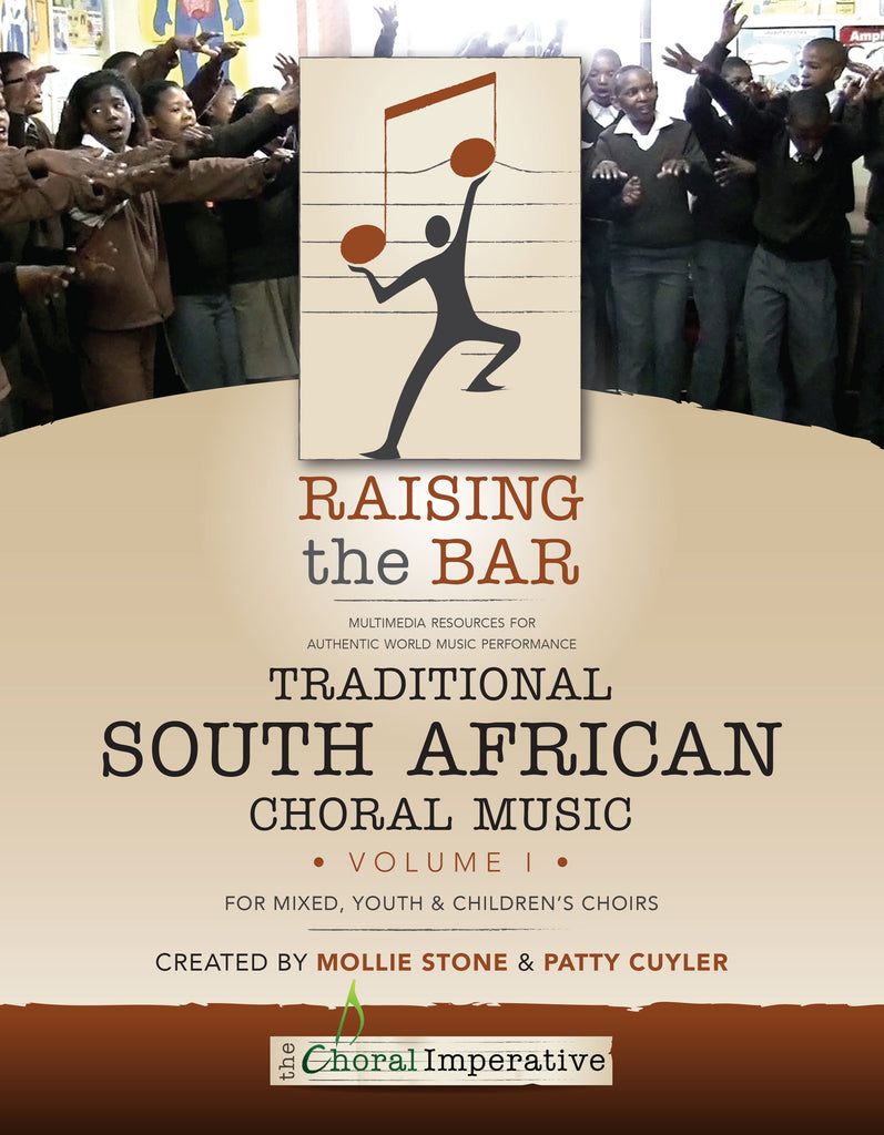 Raising the Bar: Traditional South African Choral Music Volume I (book + dvd)