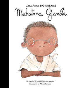 Mahatma Gandhi - Little People Big Dreams