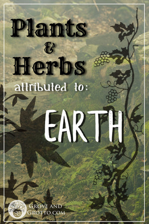 What plants and herbs are attributed to Earth?