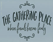 The Gathering Place Stencil