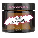 I'm Jelly - Borrow from Nature