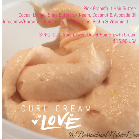 Pink Grapefruit Curl Enhancing Butter- 3-N-1 Curl Cream, Soufflé, Hair Growth System - Borrow from Nature