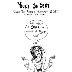 You're So Sexy When You Aren't Transmitting STIs (second edition) - Internal Page image with text | Nikki Darling Australia