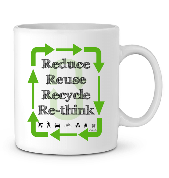 Mug Céramique Premium - Reduce Reuse Recycle Rethink - ArteCita Positive Lifestyle Mode Bio et Objets de déco
