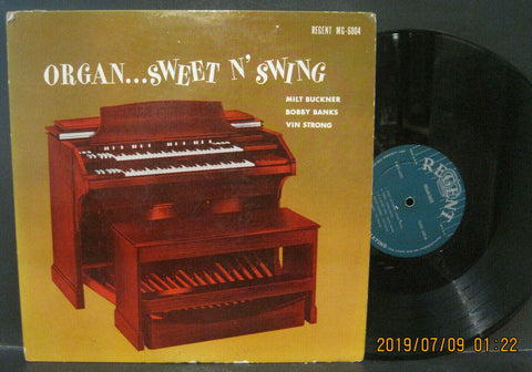Milt Buckner / Bobby Banks / Vin Strong Trio - Organ...Sweet N' Swing