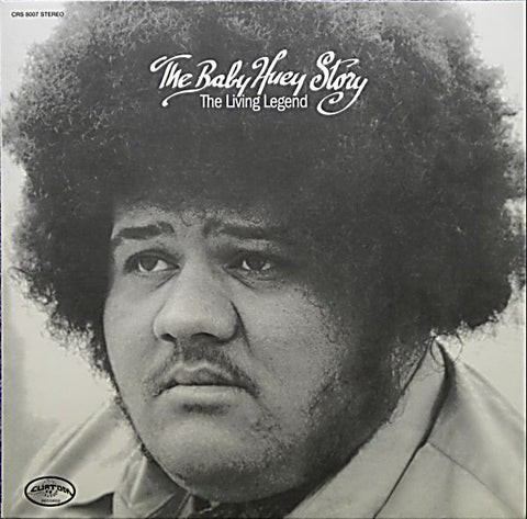 Baby Huey - The Baby Huey Story - The Living Legend 180g