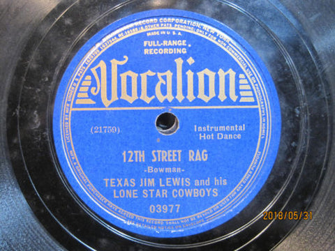Texas Jim Lewis & His Lone Star Cowboys - 12th Street Rag b/w Way Down Upon The Swanee River