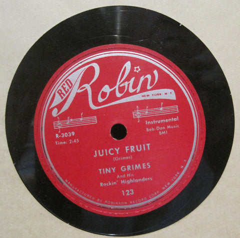 Tiny Grimes & His Rockin' Highlanders - Juicy Fruit b/w Second Floor Rear
