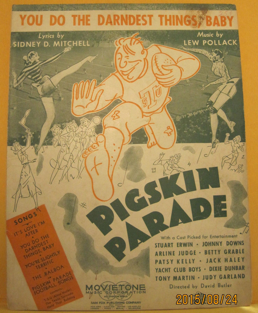 You Do The Darndest Things Baby - 1936 Sheet Music - Pigskin Parade