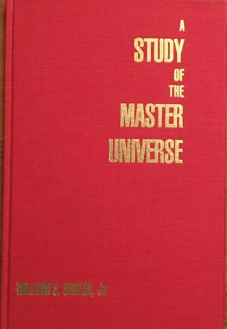 """A Study of the Master Universe"" - by William Sadler Jr."