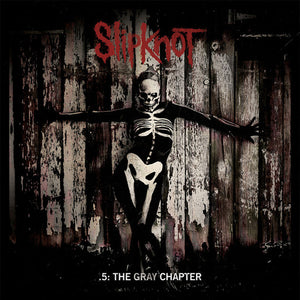 .5: The Gray Chapter | Slipknot