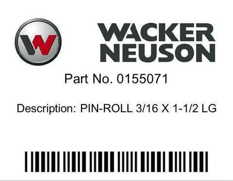 Wacker Neuson : PIN-ROLL 3/16 X 1-1/2 LG Part No. 0155071