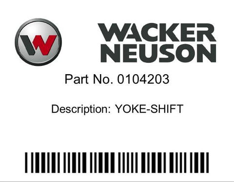 Wacker Neuson : YOKE-SHIFT Part No. 0104203