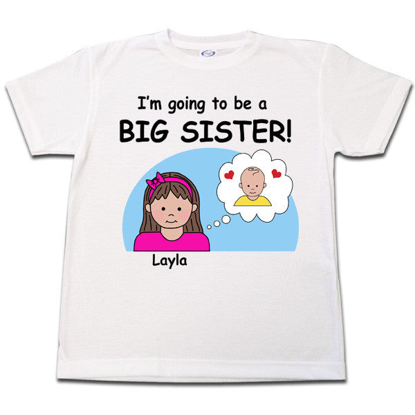 I'm going to be a Big Sister Personalized T Shirt